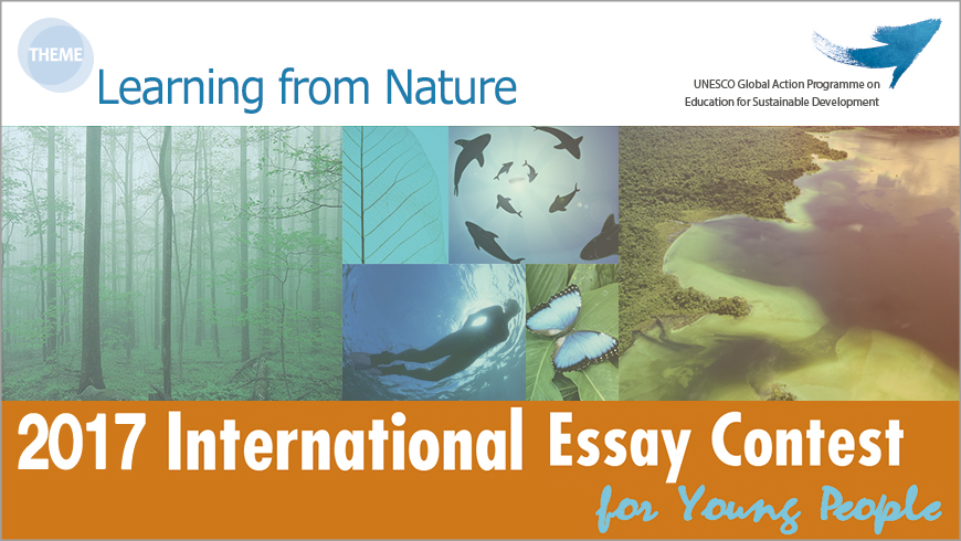 This annual essay contest is organized in an effort to harness the ...